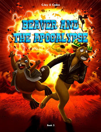 The Apocalypse with Beaver and Moose
